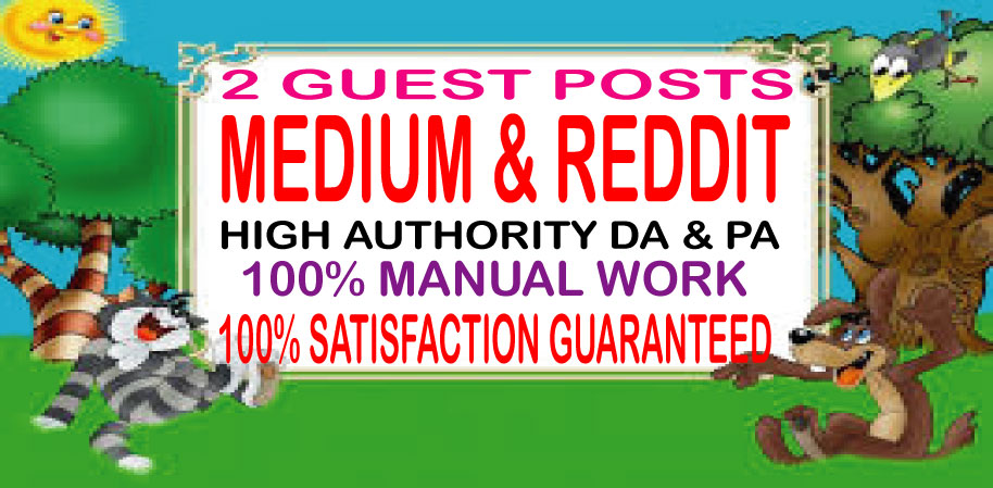 Write & Published 2 Guest Posts on Medium & Reddit High Quality DA & PA Permanent Backlinks