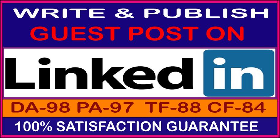 Write & Published Guest Posts on Linkedin High Quality DA-98 & PA-97 Permanent Backlinks