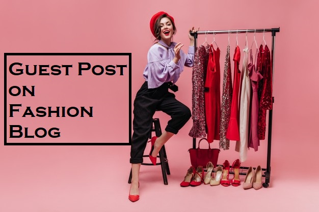 I Will Do Guest Post on Fashion and Beauty Blog