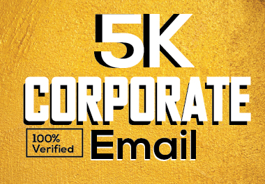 I will provide you Corporate 5k email for your Targated Nish