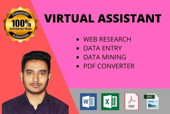 I will do data entry,  web research,  virtual assistant and typist