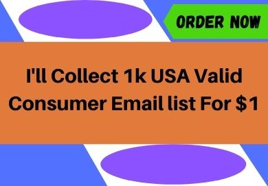 I'll Collect 1k USA Valid Consumer Email list