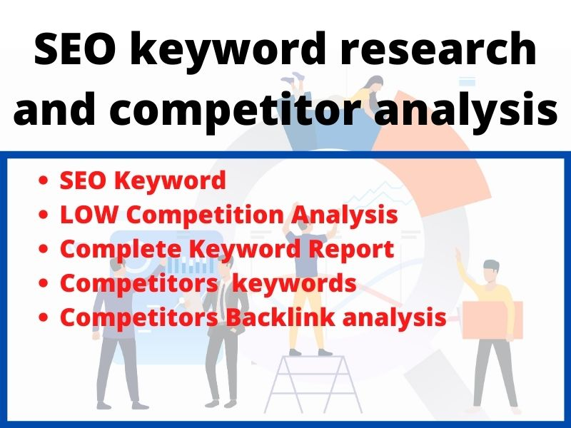 I will do low competition SEO keyword research and competitor analysis