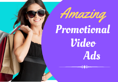I Will Create Amazing Promotional Short Video Ad