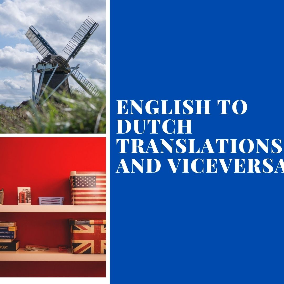 I will translate your information from English to Dutch and vice versa