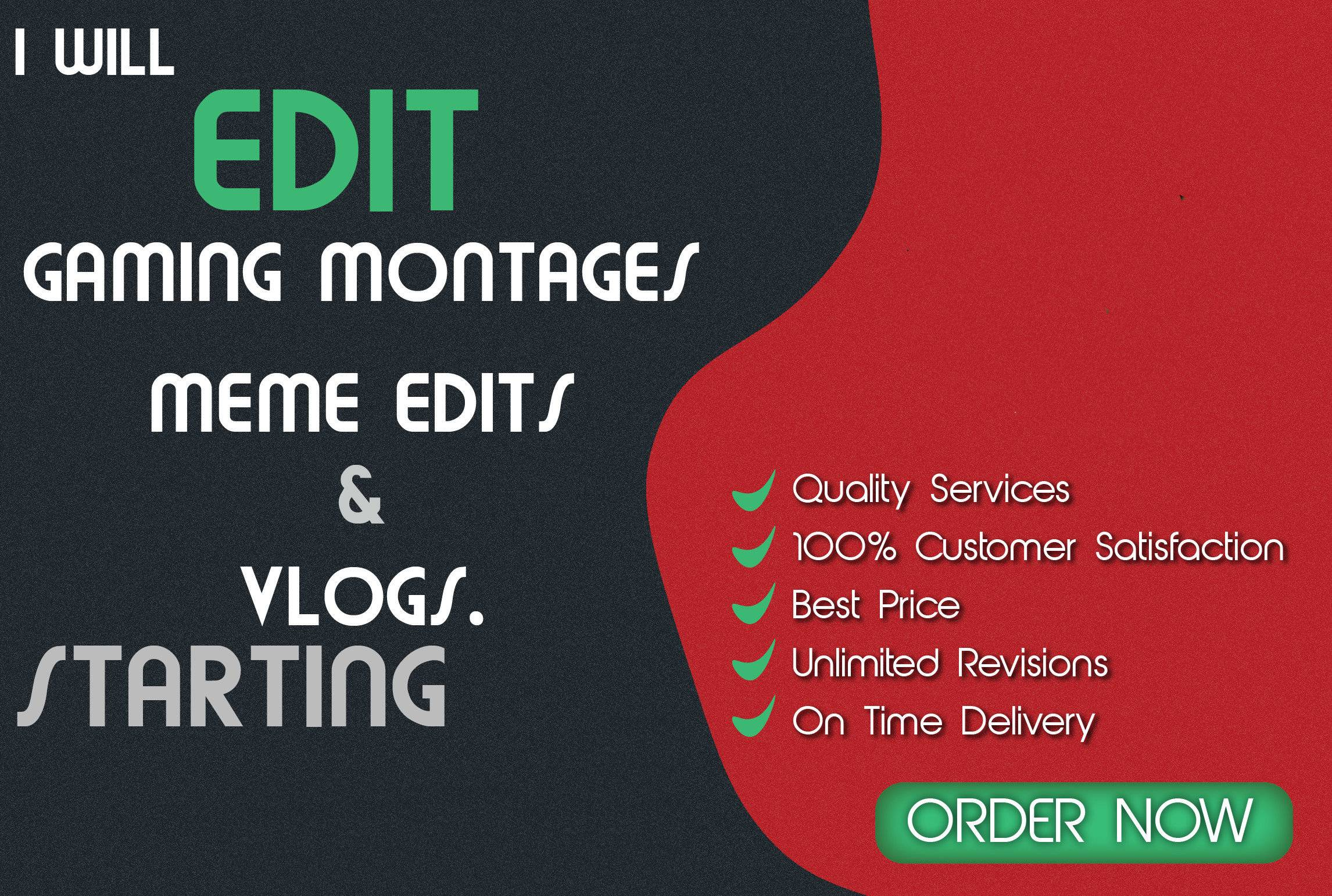 I will do youtube gaming video editing and vlog editing
