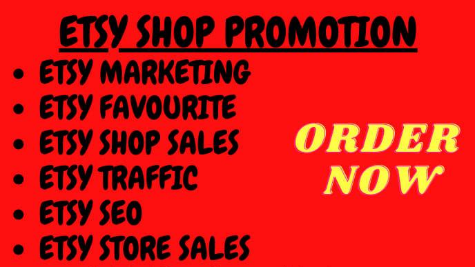 I will do etsy promotion shop marketing etsy traffic etsy seo
