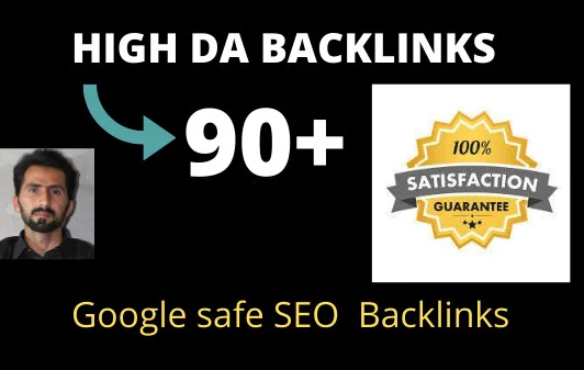 Build High authority backlinks from 90+ high DA PA websites
