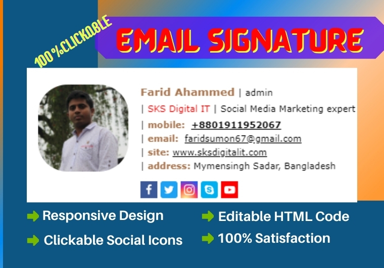 I will create Professional clickable HTML Email Signature with responsive