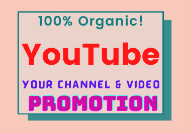 Provide your YouTube account & Video Promotion with Organic & Real Audience.