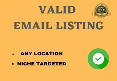 I will collect valid and niche targeted email list in just 2 working day