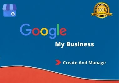 I will create and manage your google my business page