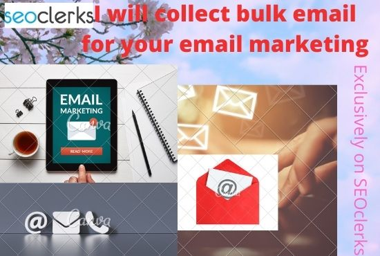 I will collect 1k bulk email for your email marketing