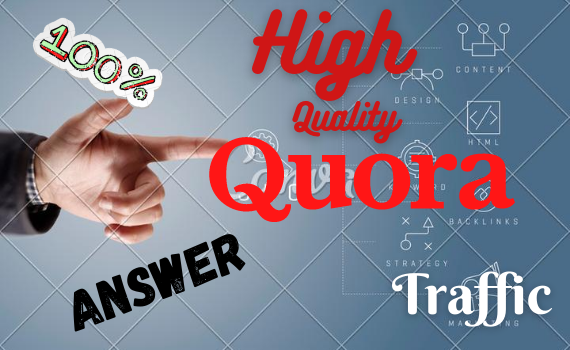 Guaranteed 5 high quality proper quora answer for your website traffic.