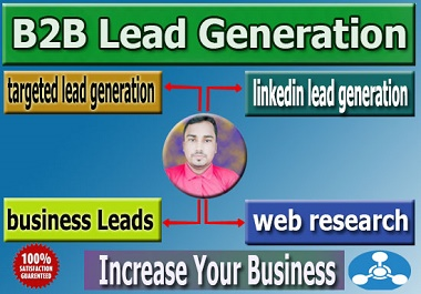 I will do 100 targeted b2b lead generation and email list