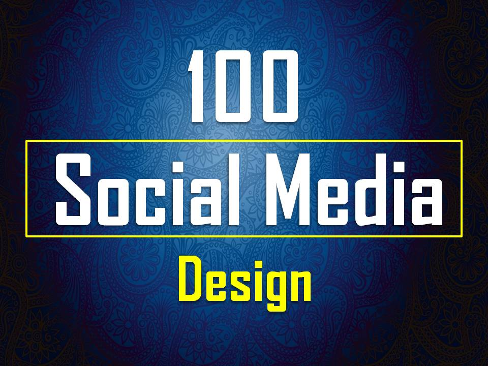 I will Provide 100 Social Media Post and Story Design