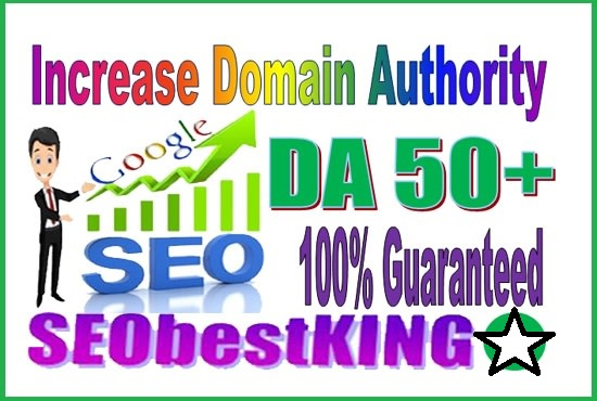 I will increase domain authority da 50 plus within 15 days
