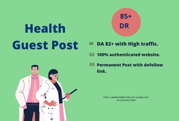 I will write and publish Your Health related Guest Post with high DA,  DR