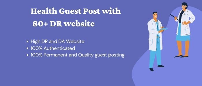 Health Guest Post with High DA Websites