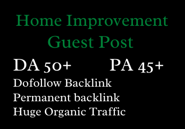Home Improvement guest post on real home blog site with high da pa