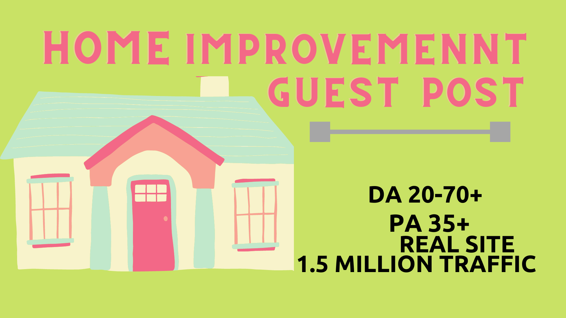 I will publish Home Improvement guest post