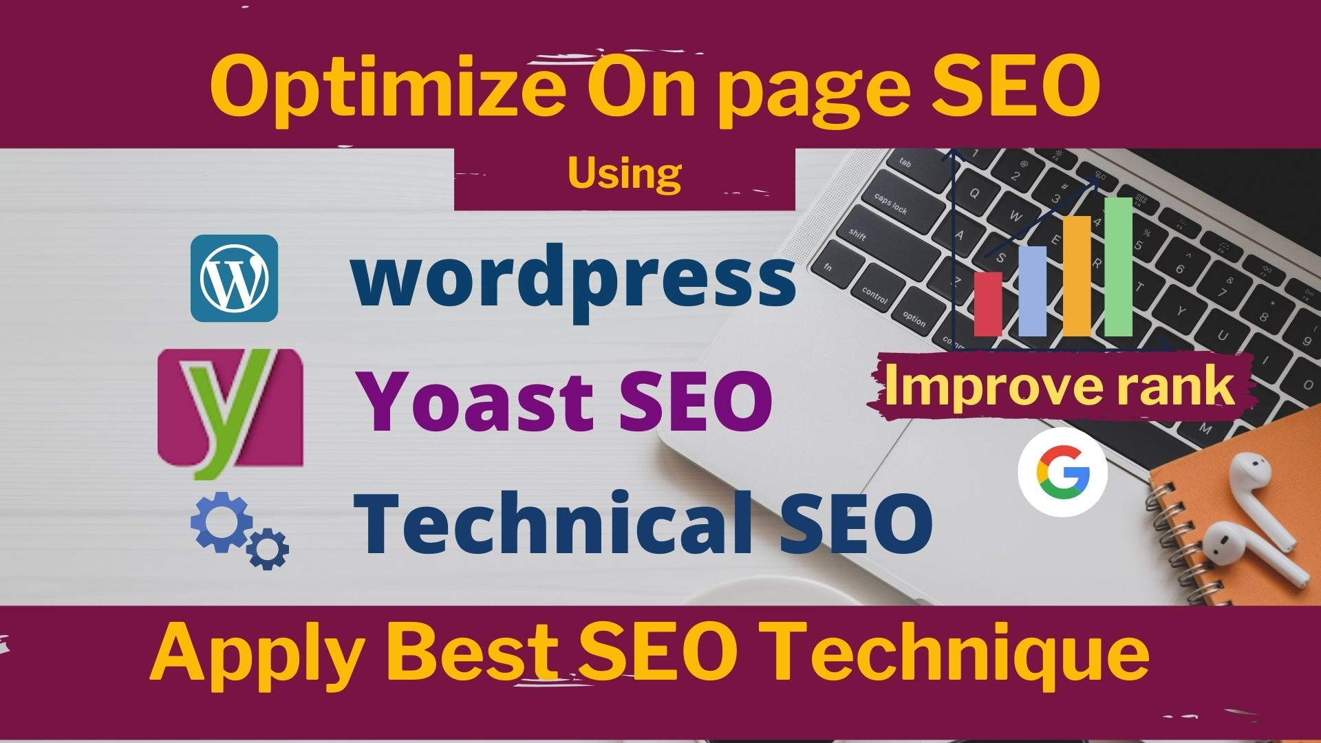 Do wordpress on page seo optimization using wordpress yoast seo effectlvely