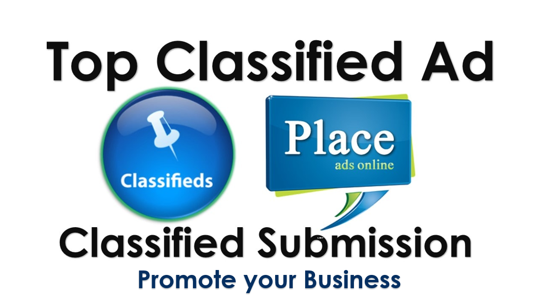 100+ High DA/PA Classified Ads Posting for More Traffic & Sales