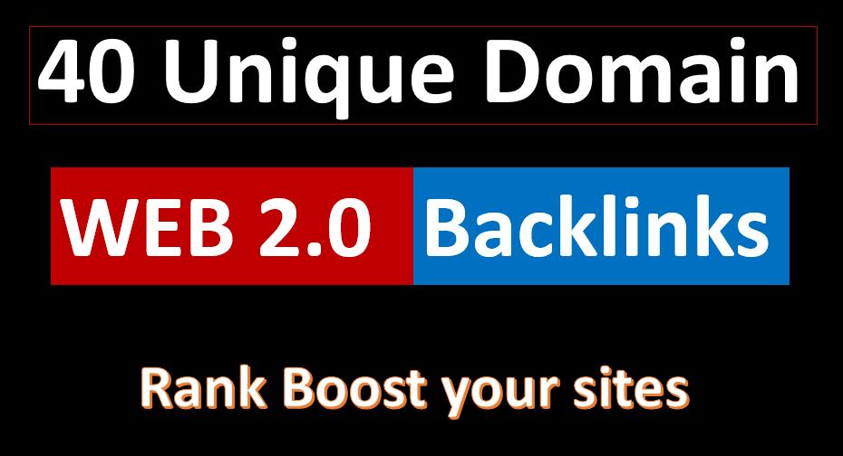 I will Provide 40 Unique Domain web2.0 Backlinks for Google Ranking