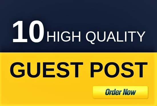 I Will Provide 10 guest post On High Authority Sites for Google Ranking