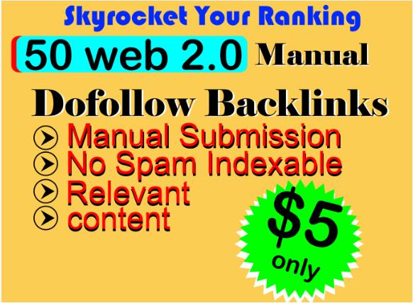 Manually Create 50+ high DA/PA 50 Web2.0 backlinks