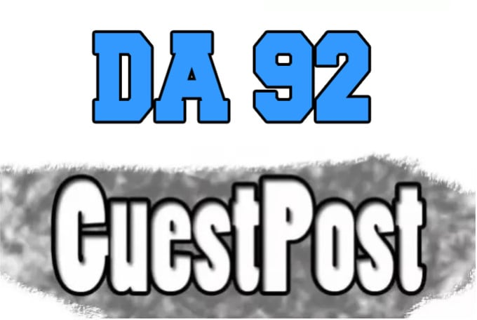 I will give you da92 SEO guest post