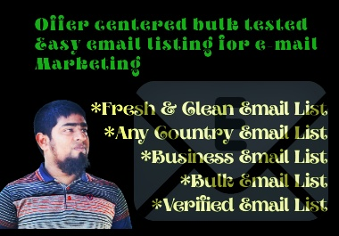 Offer centered bulk tested Easy email listing for e-mail Marketing.