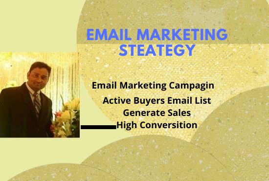 I will do targeted Email Marketing list & Email Marketing Campagin