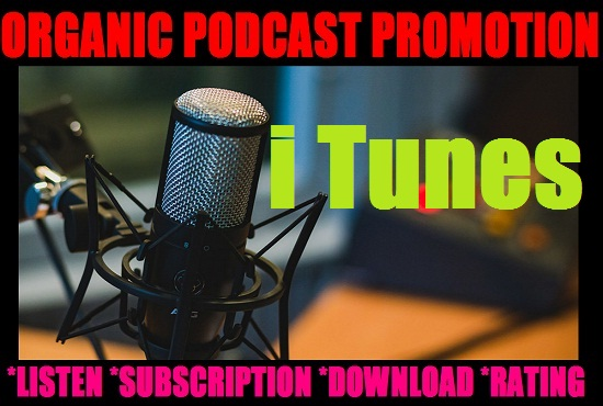 I Will Do Organic Podcast Promotion To Get Huge Downloads And Popularity