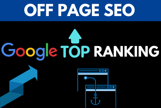 I will provide google top ranking service with off page seo.