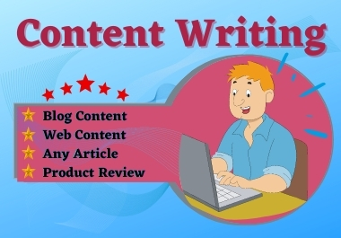 I will write 1500 words unique content/Article for your website/blog or Product