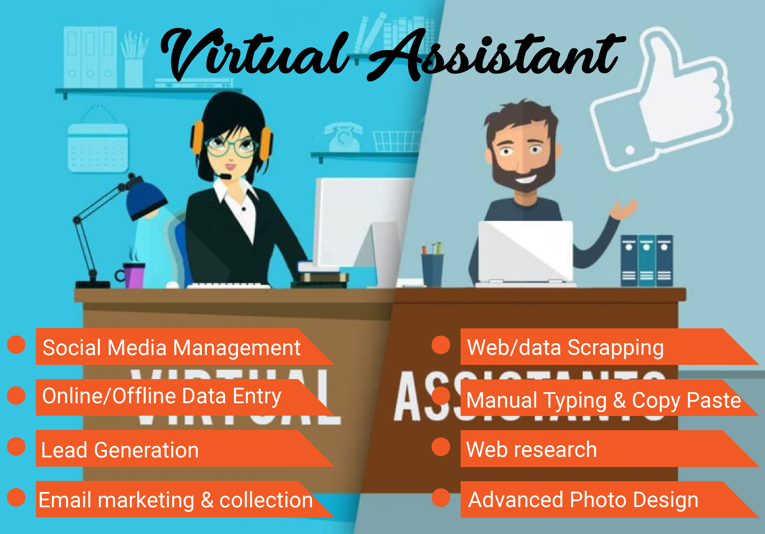 I will be your dedicated Virtual Assistant for 1 hour