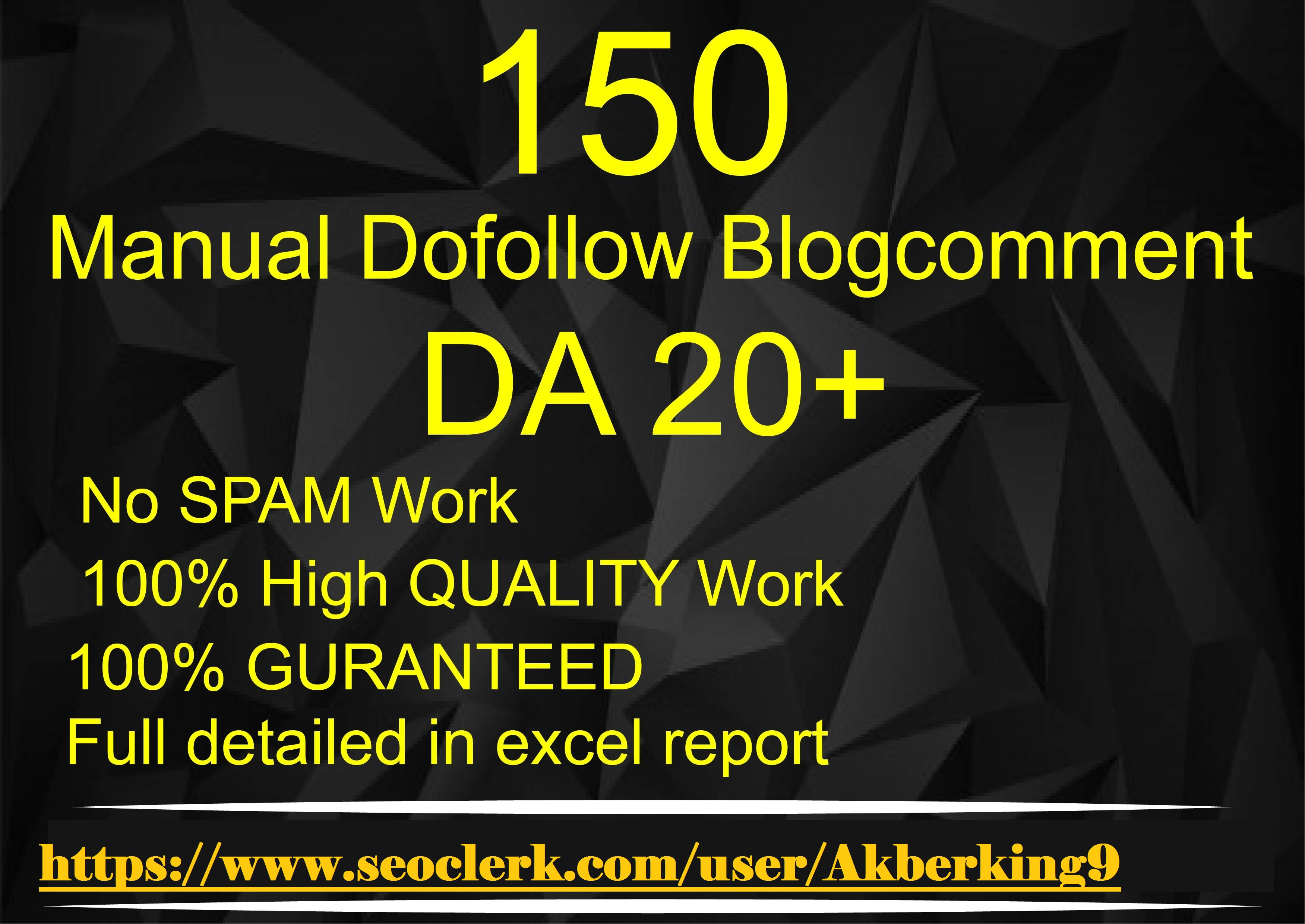 i will create 150 manual Dofollow blogcomments