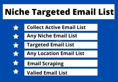 I will provide 1000 verified email list for any countries within one day