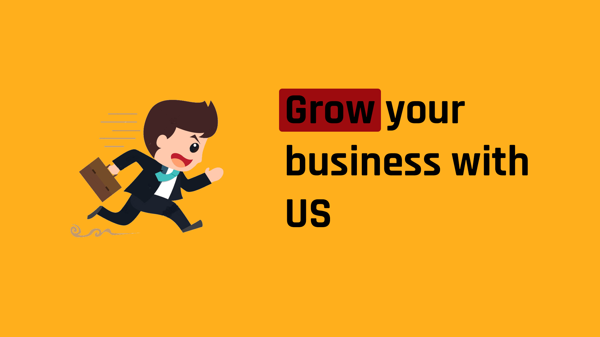 You are on the right place to start your business or grow your organization