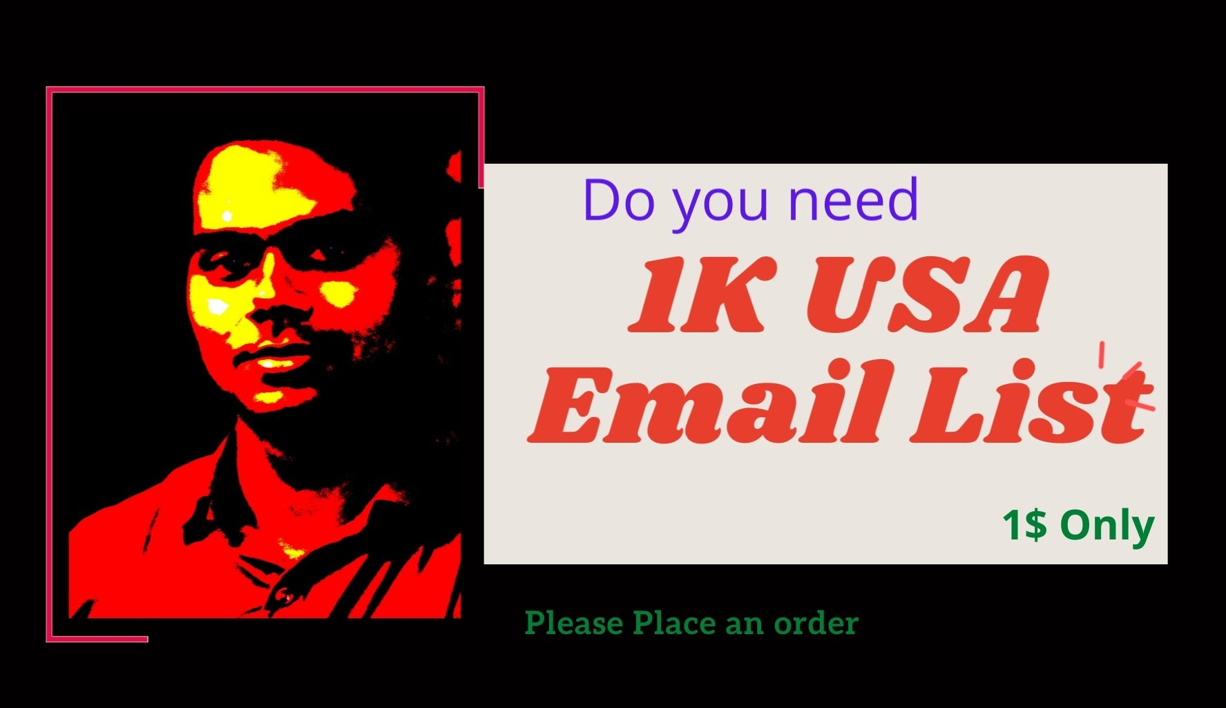 I will supply 1k email list for email marketing.