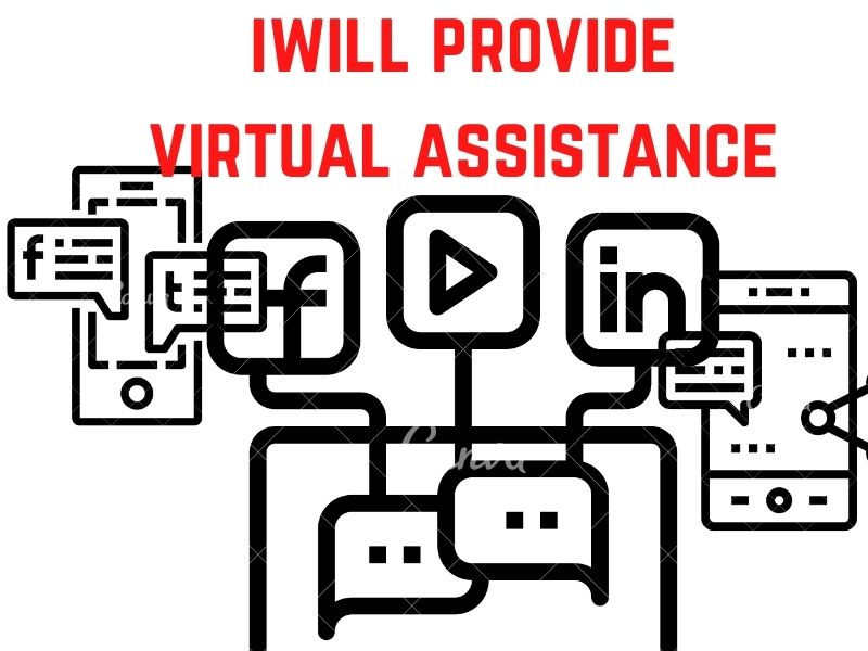 I will provide virtual assistant for any type