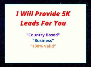 I Will Provide 5K Valid Leads For You