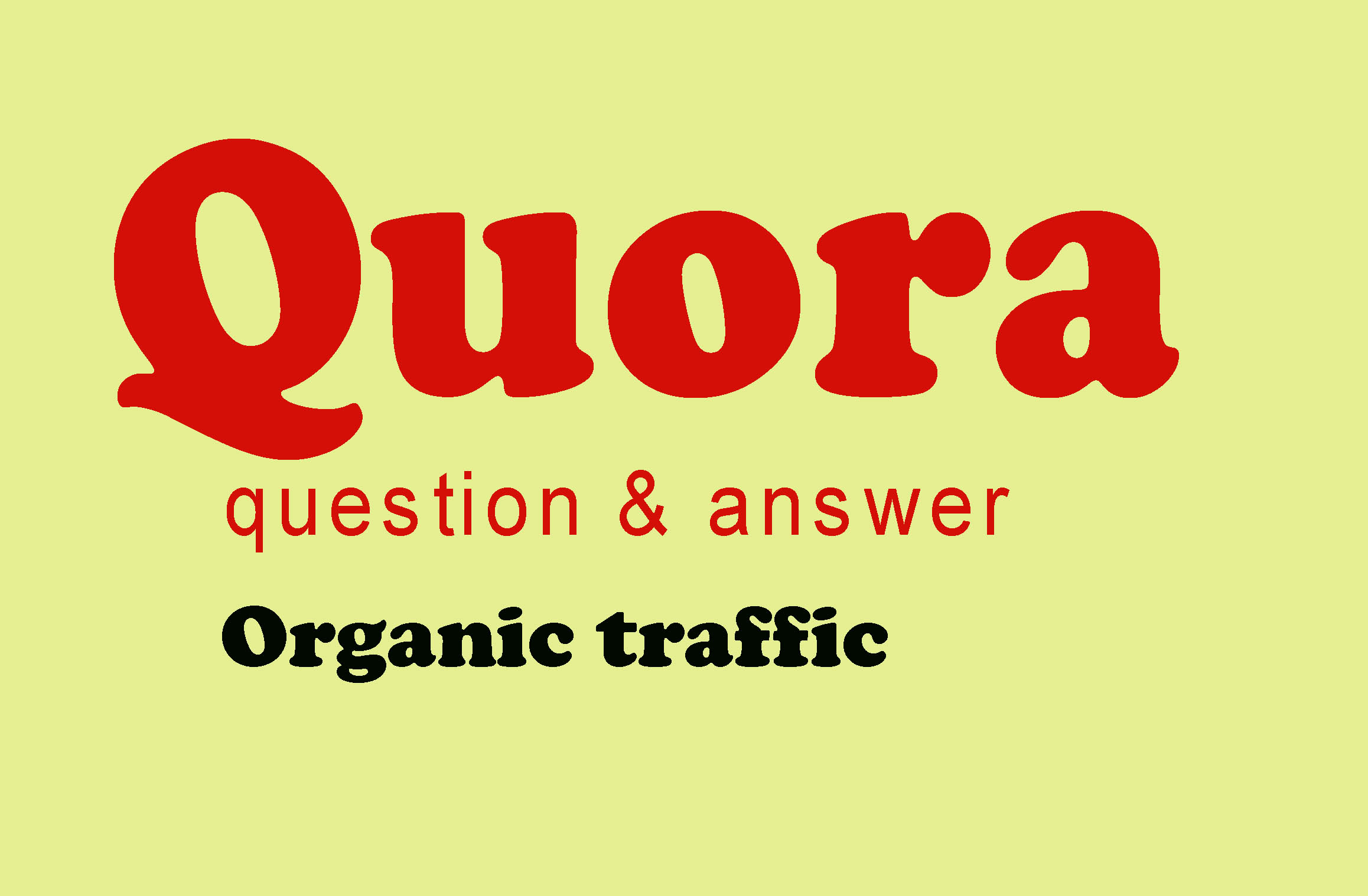 50+ Quora organic answer with real traffic