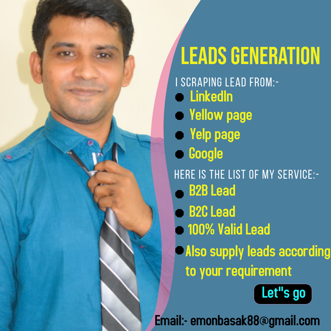 i will do any kind of lead generation jobs in your requirement