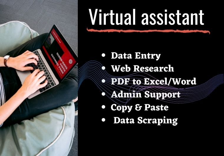 I will be your reliable Virtual Assistant for any kind of work