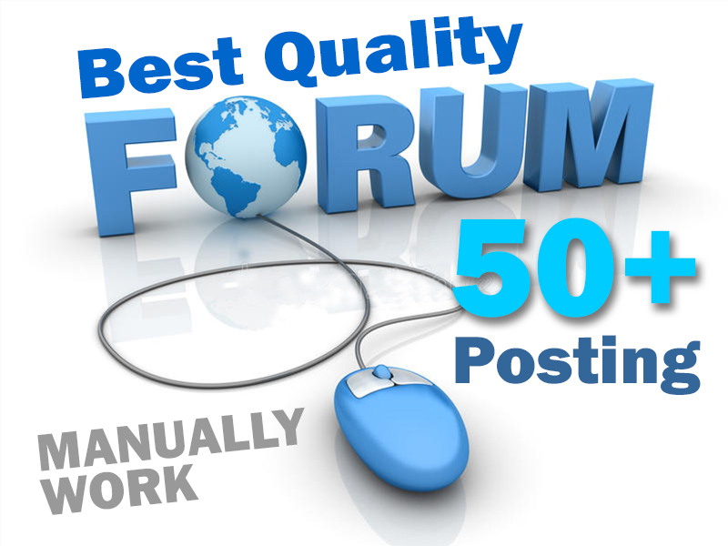 I will provide 50+ best quality manually forum posting