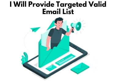 I will provide 1k targeted valid email list