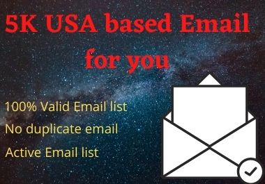 I will provide you 5K USA based Email List