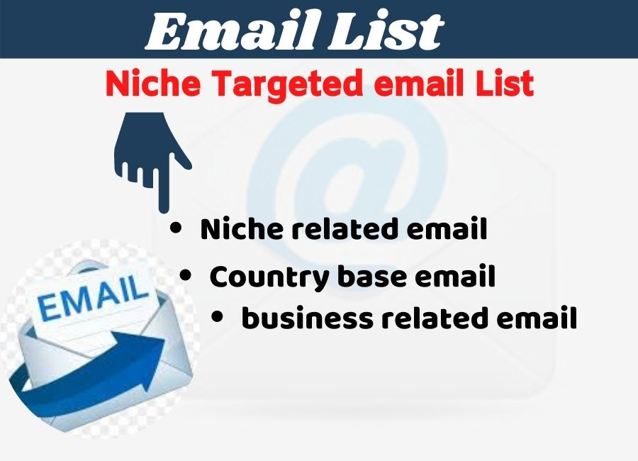 I will provide niche targeted verified email list for any countries